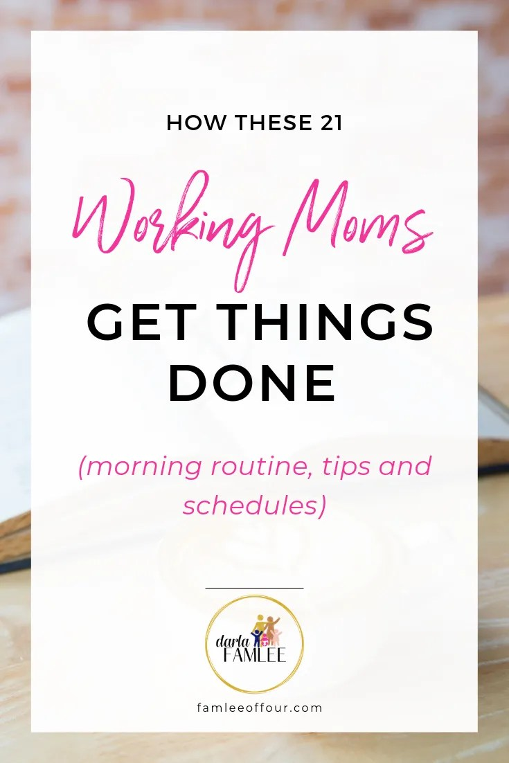 Get working moms tips to help you conquer your day. These 21 brave working mothers shared their schedule to empower other moms to not feel guilt and create the perfect schedule for YOU! As a working mom morning routines and evening routines can be a struggle but with a little insight from other working moms creating balance with can make this a little simpler. #workingmomsrule #wfhmoms #mombalance #momlife
