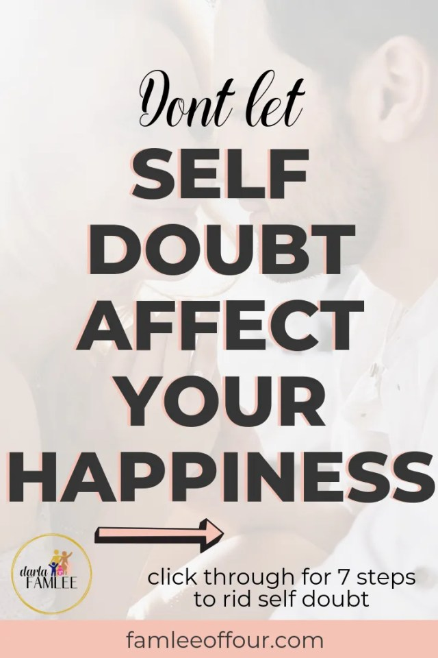 7 ways to Overcome Self-Doubt and Be Confident in Your Life. Personal Development| Personal Growth| Self help, self worth