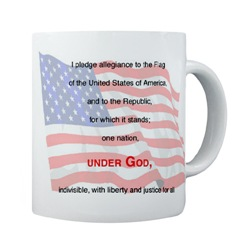 "Pledge of Allegiance mug - ""I pledge allegiance to the flag of the United States of America, and to the Republic for which it stands, one nation, under God, indivisible, with liberty and justice for all."""
