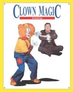 Clown Magic, by David Ginn