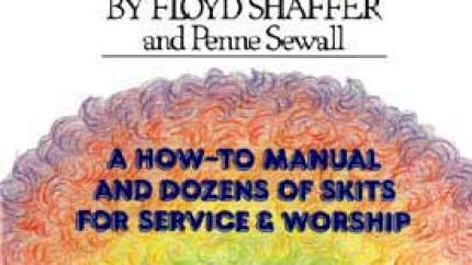 Clown Ministry, by Floyd Shaffer, Sewall Penne