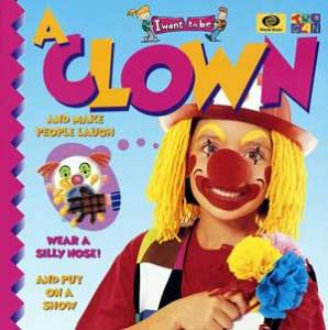 Book Review - I Want to be a Clown, by Ivan Bulloch & Diane James