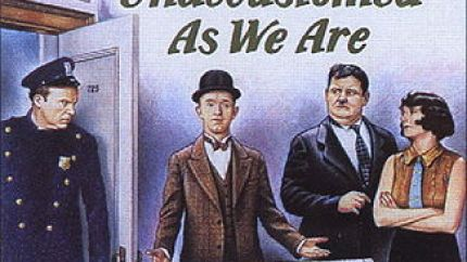 Unaccustomed as we are (1929), starring Stan Laurel, Oliver Hardy, Mae Busch, Edgar Kennedy