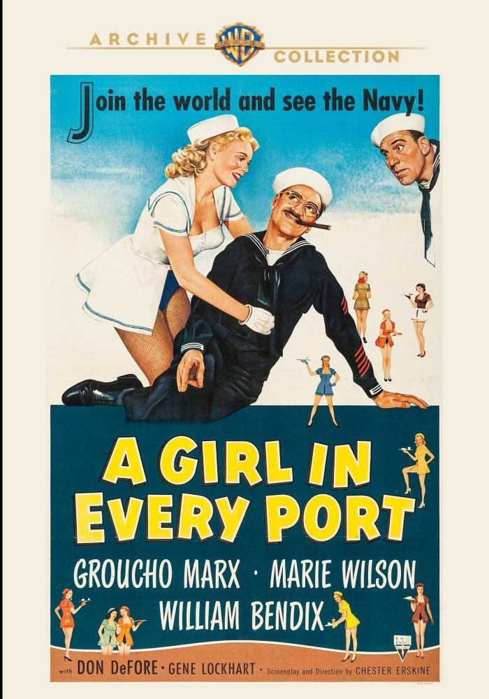 A Girl in Every Port, starring Groucho Marx, Marie Windsor, William Bendix