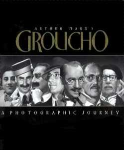 Book review of Arthur Marx's Groucho - A Photographic Journey