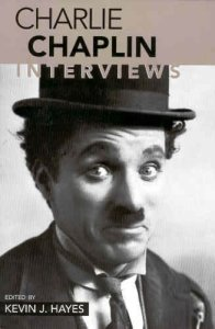 Charlie Chaplin Interviews (Conversations with Filmmakers series)