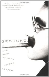 Book Description of Groucho: The Life and Times of Julius Henry Marx