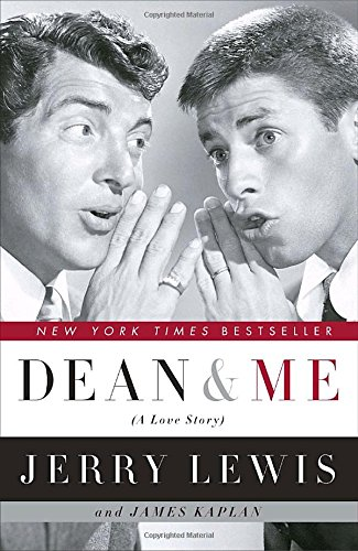 Dean and Me (A Love Story) by Jerry Lewis