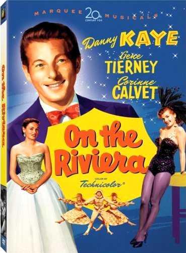 On the Riviera, starring Danny Kaye, Gene Tierney, Corinne Calvet