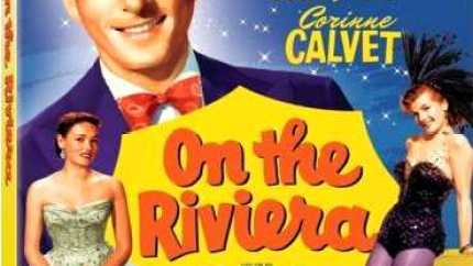 On the Riviera, starring Danny Kaye, Gene Tierney, Corinne Calvet