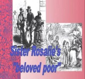 Rosalies beloved poor