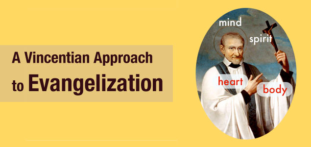 Vincentian approach Evangelization
