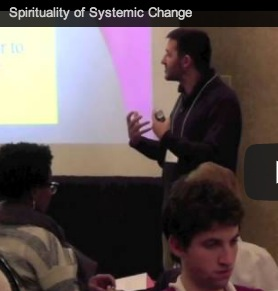 Spirituality of Systemic Change (Video)