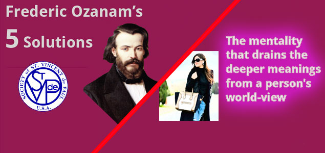 Ozanam's tactical vision and a consumerist society