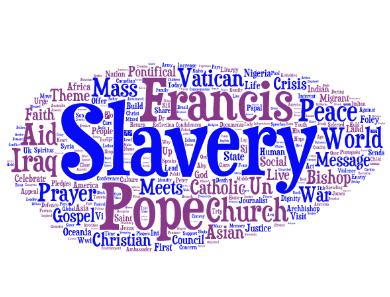 Slavery – 2015 World Day of Peace theme