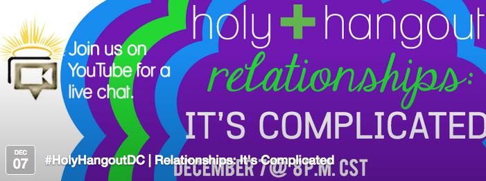 holy hangout 12-14
