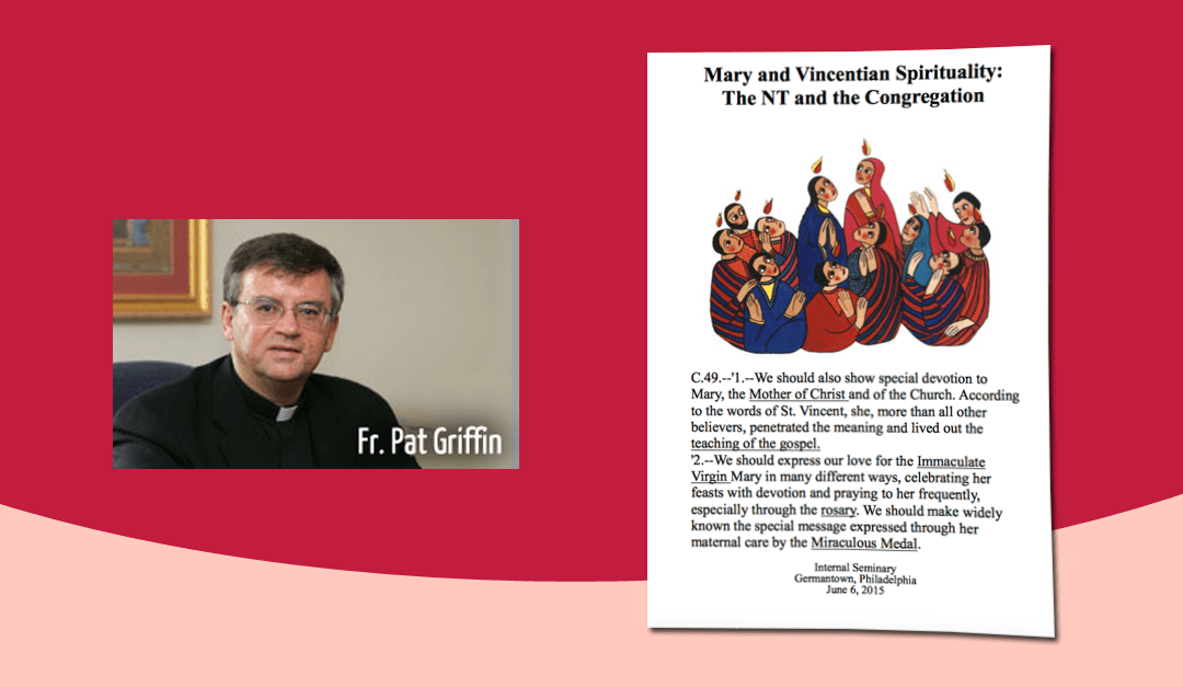 Mary in Vincentian Spirituality – Patrick Griffin, CM