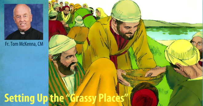 """Setting Up the """"Grassy Places""""  Fr. Tom McKenna"""
