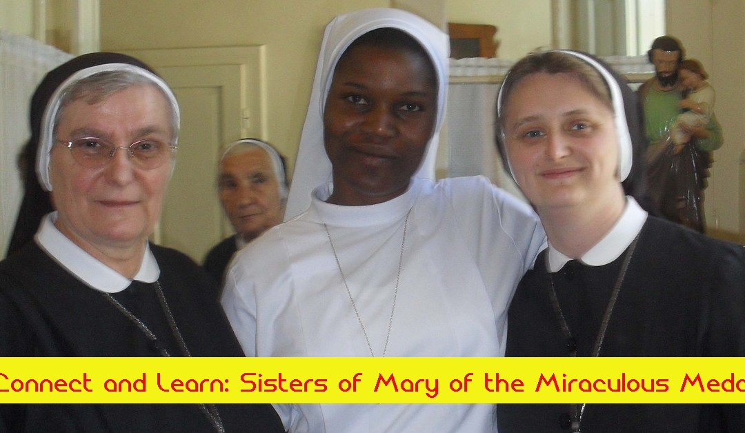 Connect and Learn: Sisters of Mary of the Miraculous Medal