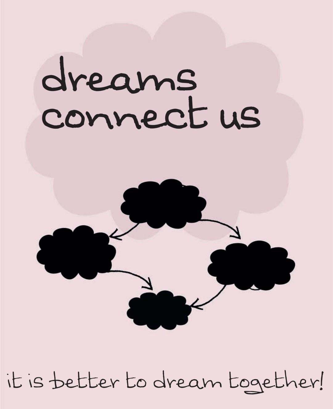 dreams connect us