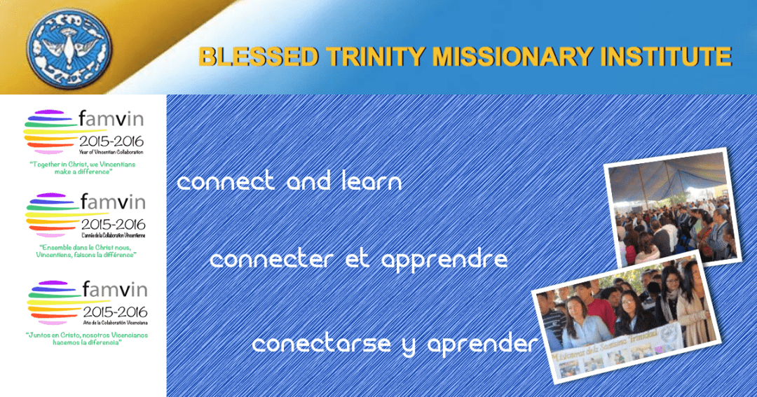 Blessed Trinity Missionary Institute: Connect and Learn