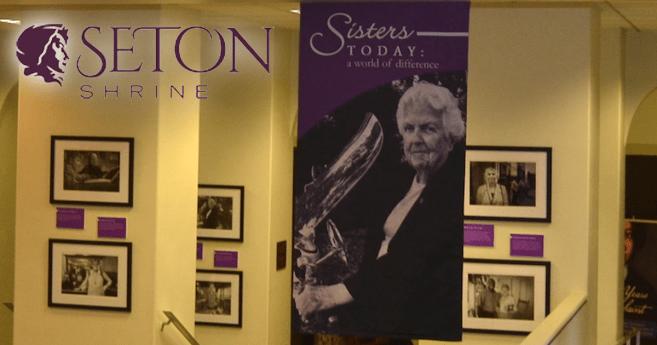 New Museum Exhibit Opens at The National Shrine of St. Elizabeth Ann Seton