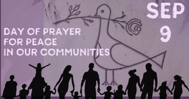Day of Prayer for Peace in Our Communities (Sept. 9)