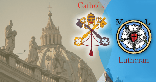 Exploring the Catholic-Lutheran Relationship