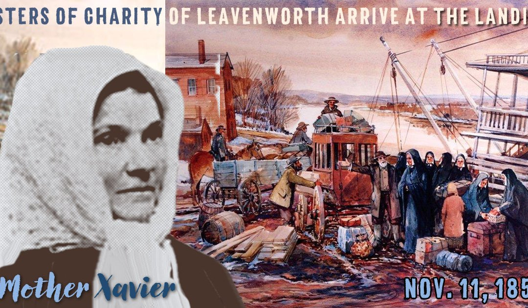 Nov. 11, 1858: First Sisters of Charity of Leavenworth