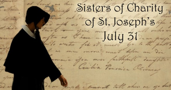 July 31: Foundation of the Sisters of Charity of Saint Joseph's
