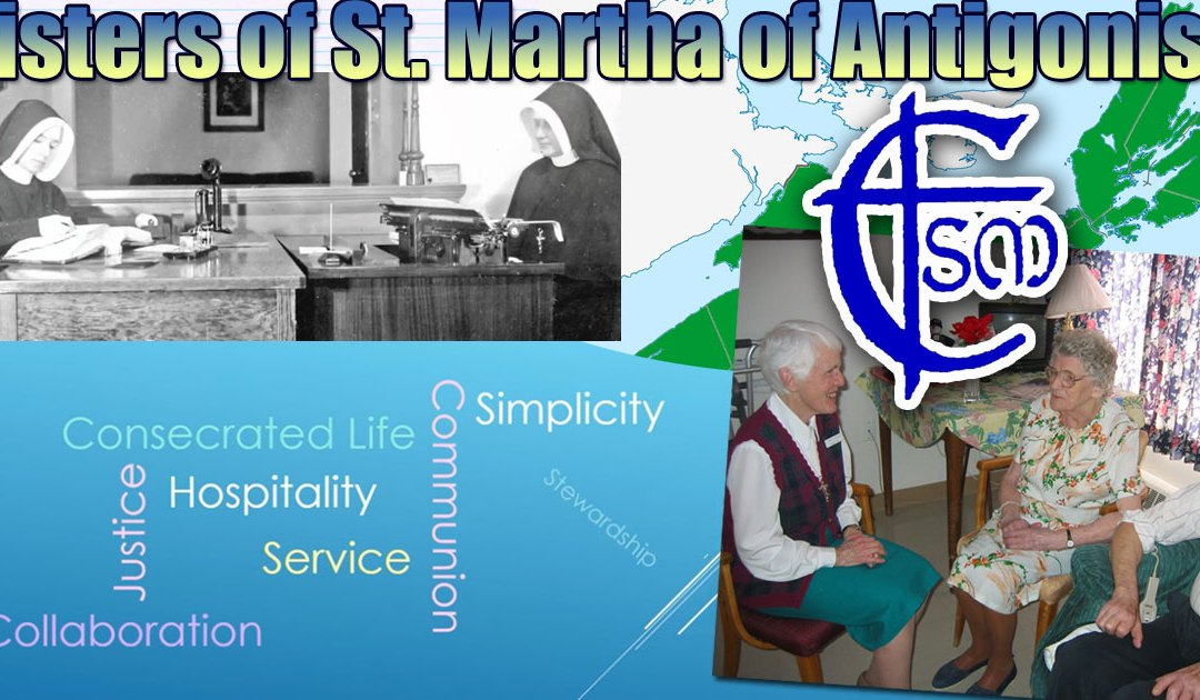 July 16: First Sisters of St. Martha Arrived in Antigonish, Nova Scotia