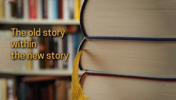 Telling the story within the new story
