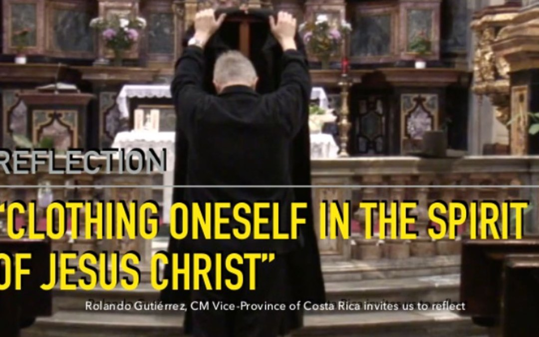 Reflection: Clothing Oneself in the Spirit of Jesus Christ