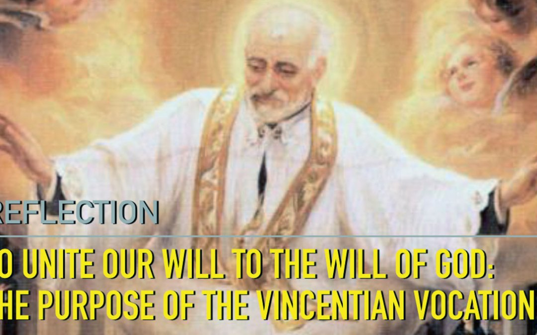 Reflection: To Unite Our Will to the Will of God