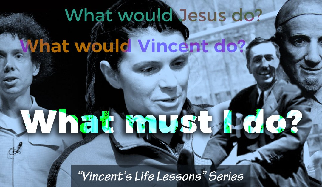 Vincent Was a Life-Long Learner