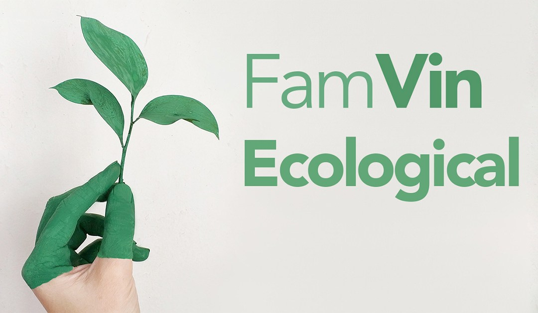 A FamVin Ecological Experience