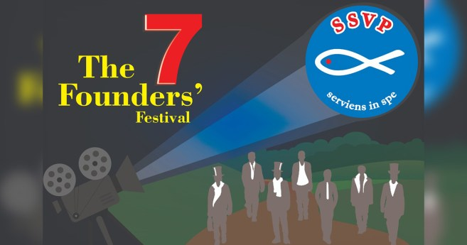 """Film Festival """"The Seven Founders"""" Celebrates the 180th Anniversary of the SSVP International General Council"""