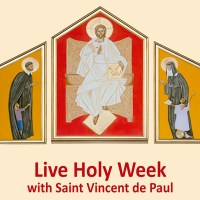 Live Holy Week with Saint Vincent de Paul