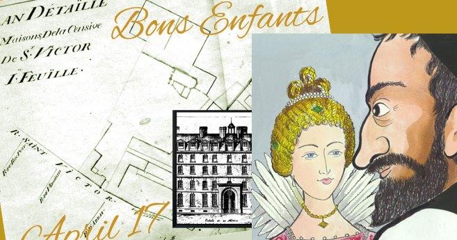 April 17, 1625: First Establishment of the Congregation of the Mission, Bons Enfants