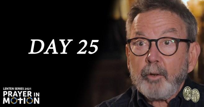 Lenten Video Series: Day25, Path to God's Grace