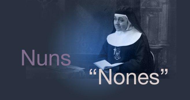 If Nuns Ruled the World…