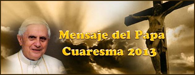 Mensaje del Papa en Cuaresma 2013