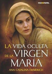la_vida_oculta_de_la_virgen_maria