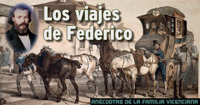 Los viajes de Federico #AnecdotarioFV