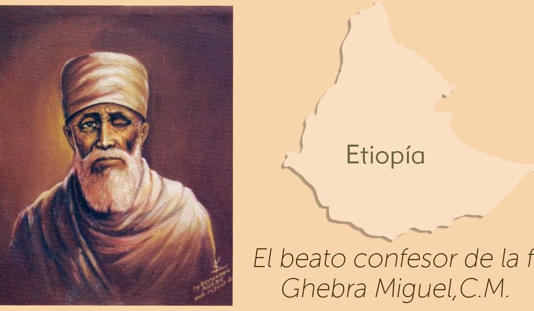 30 de agosto: Fiesta de Ghebra Miguel (presbítero y mártir), beato confesor de la fe