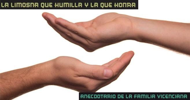 La limosna que humilla y la que honra #AnecdotarioFV