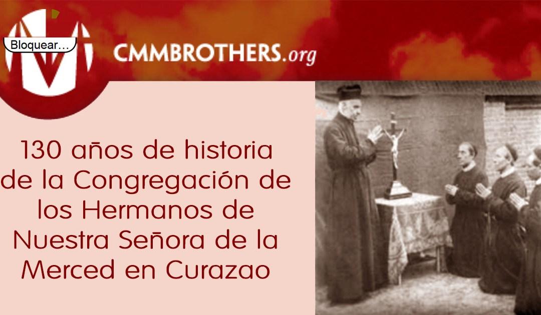 130 años de historia de la CMM en Curazao