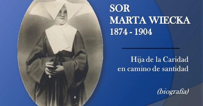 Sor Marta Wiecka: camino de santidad