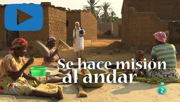 Programa «Se hace misión al andar», dedicado a las Hijas de la Caridad