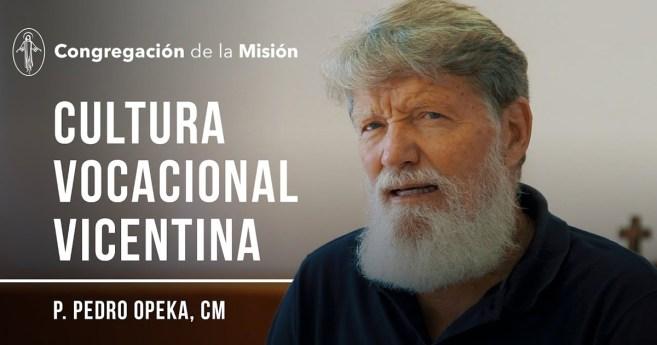 El padre Pedro Opeka y la Cultura Vocacional